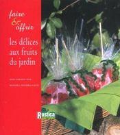 Delices Aux Fruits Du Jardin - Intérieur - Format classique