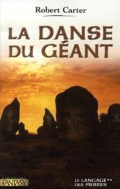 Le langage des pierres t.2 ; la danse du geant - Couverture - Format classique