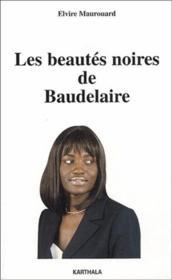Les beautés noires de Baudelaire - Couverture - Format classique