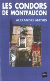 Les Condors De Montfaucon - Couverture - Format classique