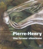 Vente livre :  Pierre henry  - Lydia Harambourg - Pierre Henry