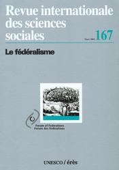 Le Federalisme T.167  - Collectif