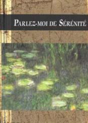 Parlez-Moi De Serenite - Couverture - Format classique