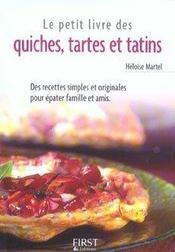 Le petit livre des quiches, tartes et tatins - Intérieur - Format classique