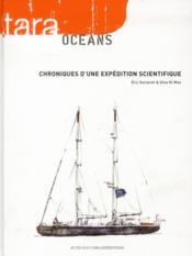 Tara océans ; chroniques d'une expédition scientifique - Couverture - Format classique