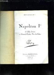BULLETIN N° 1. NAPOLEON 1er. 15 BELLES LETTRES AU GENERAL CLARKE, DUC DE FELTRE. - Couverture - Format classique