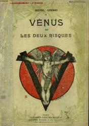 Venus Ou Les Deux Risques. Collection Modern Bibliotheque. - Couverture - Format classique