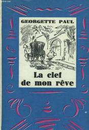 La Clef De Mon Reve - Couverture - Format classique