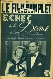 Le Film Complet Du Samedi N° 2358 - 19e Annee - Echec A La Dame - Couverture - Format classique