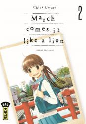 March comes in like a lion T.2  - Chica Umino
