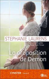 Vente livre :  Cynster  T.4 ; la proposition de Demon  - Stephanie Laurens