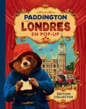 Vente livre :  Paddington ; Londres en pop-up  - Collectif