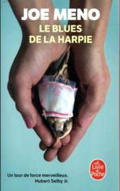Vente  Le blues de la harpie  - Joe Meno