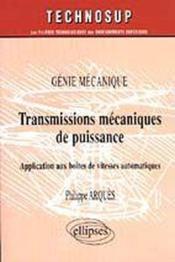 Genie Mecanique Transmissions Mecaniques De Puissance Application Aux Boites De Vitesses Automatiqu. - Couverture - Format classique