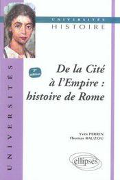 De La Cite A L'Empire Histoire De Rome 2e Edition - Intérieur - Format classique