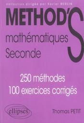 Method'S ; mathématiques ; seconde ; 250 méthodes, 100 exercices corrigés - Intérieur - Format classique