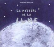 Le mystère de la lune - Couverture - Format classique