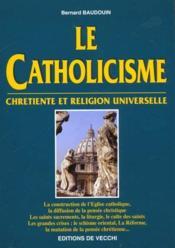 Le Catholicisme - Couverture - Format classique