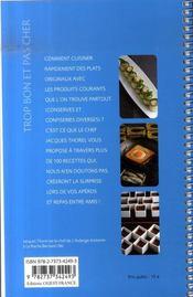 Trop bon et pas cher ; 100 recettes d'un chef - 4ème de couverture - Format classique