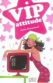 Vip Attitude - Intérieur - Format classique