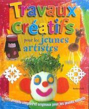 Travaux Creatifs Pour Les Jeunes Artistes - Intérieur - Format classique