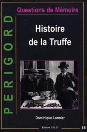 Hisyoire De La Truffe - Couverture - Format classique