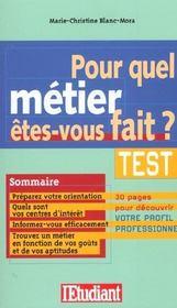 Pour quel métier êtes-vous fait ?. test, préparez votre orientation, quels sont vos centres d'intérêt... - Intérieur - Format classique