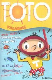 Toto Vacances - L 'Anti-Cahier De Vacances - Intérieur - Format classique