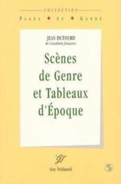 Scenes De Genre Et Tableaux D'Epoque - Couverture - Format classique