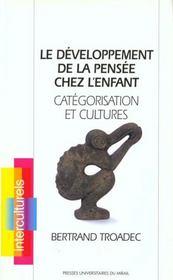 Developpement De La Pensee Chez L Enfant Categorisation Et Cultures - Intérieur - Format classique