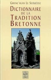 Dictionnaire de la tradition bretonne - Couverture - Format classique