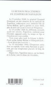 Retour Des Cendres De L'Empereur Napoleon (Le) - 4ème de couverture - Format classique