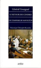 Retour Des Cendres De L'Empereur Napoleon (Le) - Couverture - Format classique