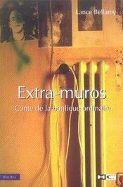 Extra-muros ; conte de la banlieue ordinaire - Intérieur - Format classique