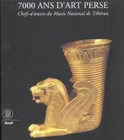 Sept mille ans d'art perse - Intérieur - Format classique
