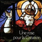Une rose pour la création - Couverture - Format classique