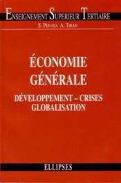 Economie Generale Developpement Crises Et Globalisation - Couverture - Format classique