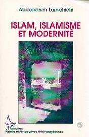 Islam, islamisme et modernité - Intérieur - Format classique
