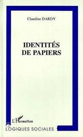 Identites De Papiers - Intérieur - Format classique