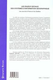 Les Enjeux Sociaux Des Systemes D'Information Geographique ; Le Cas De La France Et Du Quebec - 4ème de couverture - Format classique
