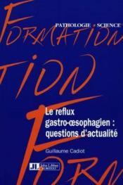 Reflux Gastro Oesophagien - Couverture - Format classique