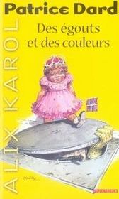Alix karol t.1 ; des égouts et des couleurs - Intérieur - Format classique