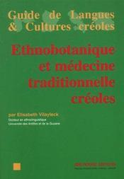 Ethnobotanique Et Medecine Traditionnelle Creoles - Intérieur - Format classique