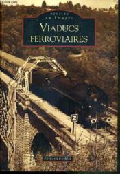 Viaducs ferroviaires - Couverture - Format classique