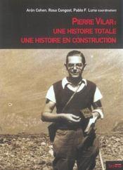 Pierre Vilar : une histoire totale, une histoire en construction - Intérieur - Format classique