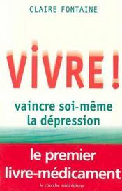 Vivre ! Vaincre Soi-Meme La Depression - Intérieur - Format classique