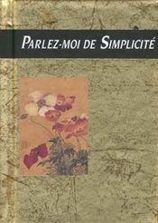 Parlez-moi de simplicite - Intérieur - Format classique