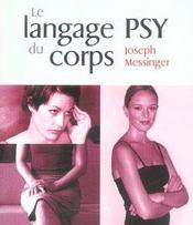 Le Langage Psy Du Corps - Intérieur - Format classique