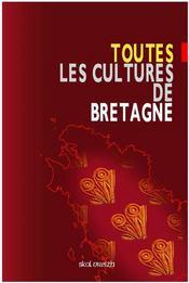 Toutes Les Cultures De Bretagne - Intérieur - Format classique