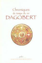 Chroniques Du Temps Du Roi Dagobert - Intérieur - Format classique